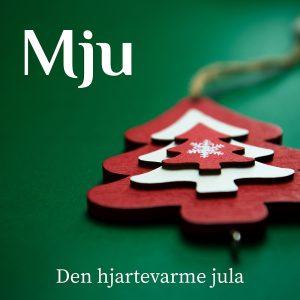Mju - Den hjartevarme jula